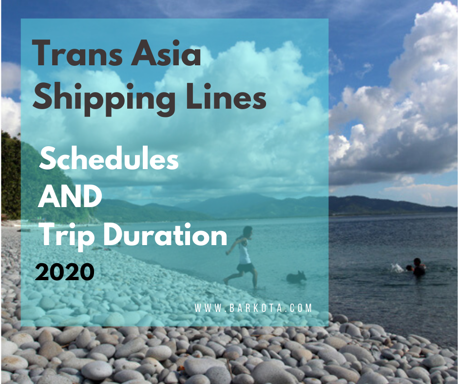 Trans-Asia Shipping Lines Trip Schedules 2020