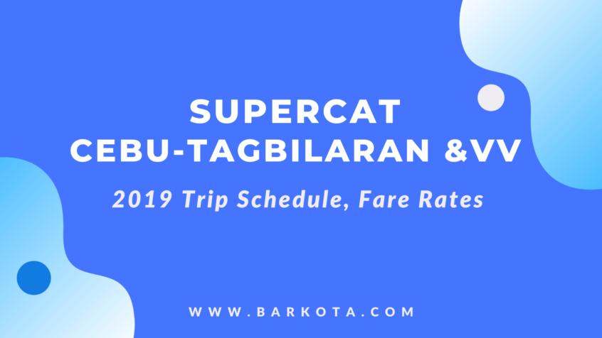 SuperCat Cebu-Tagbilaran Ferry Schedule