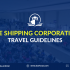 lite shipping coproration travel guidelines