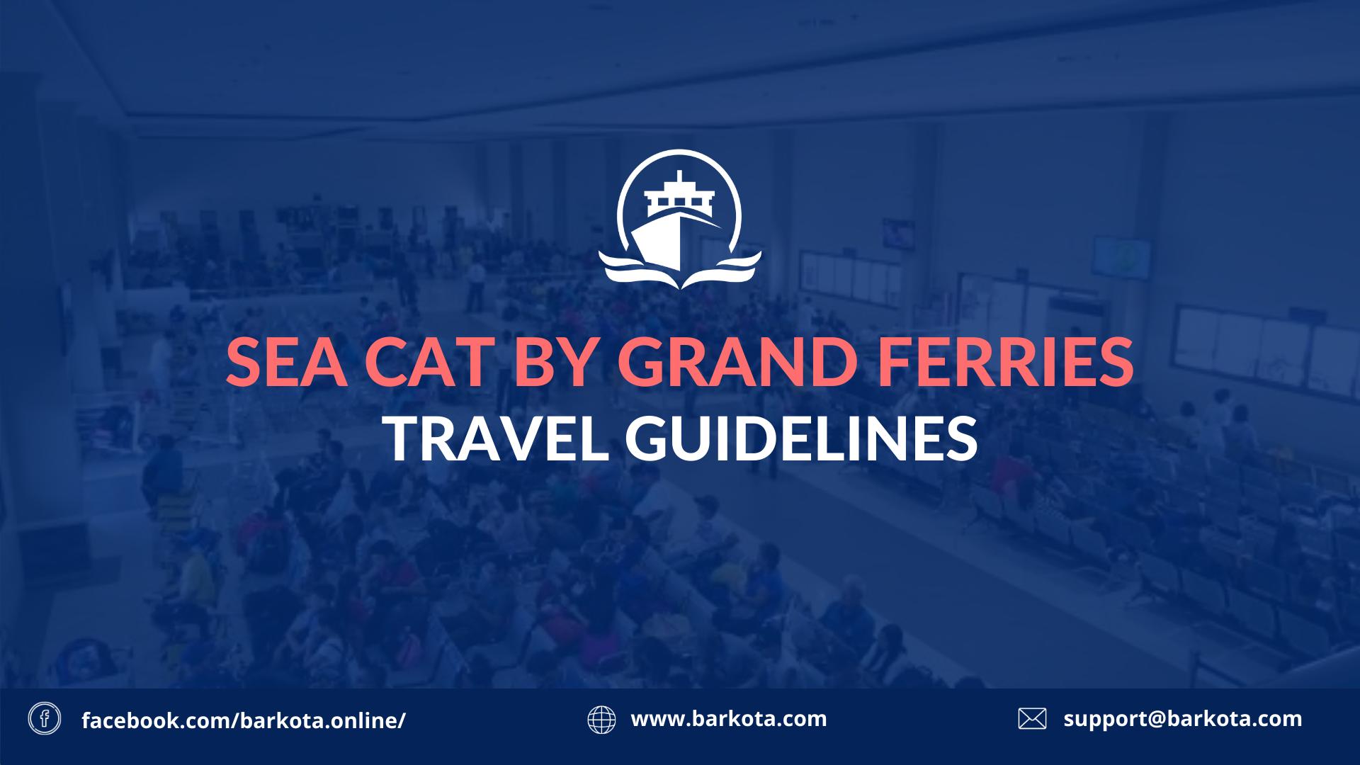 Sea Cat Travel Guidelines